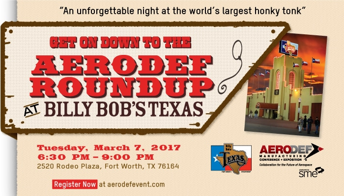 AeroDef Roundup at Billy Bob's Texas - March 7, 2017
