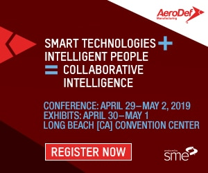 AeroDef Manufacturing 2019 | Smart Technologies + Intelligent People = Collaborative Intelligence